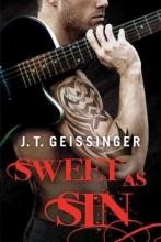 Geissinger, J. T. Sweet as Sin