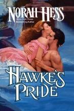 Hess, Norah Hawke`s Pride
