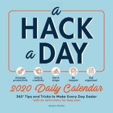 Editors at Adams Media A Hack a Day 2020 Daily Calendar
