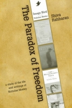 Rahbaran, Shiva Paradox of Freedom - A Study of Nicholas Mosley`s Intellectual Development in his Novels and Other Writings