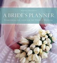 Heckman, Marsha A Bride`s Planner