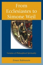 Rubinstein, Ernest From Ecclesiastes to Simone Weil
