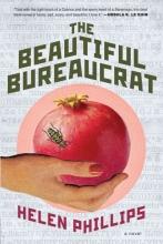 Phillips, Helen The Beautiful Bureaucrat