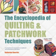 Guerrier, Katharine The Encyclopedia of Quilting & Patchwork Techniques
