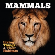 Grace Jones Living Things and Their Habitats: Mammals