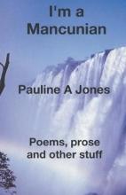 Pauline Jones I`m a Mancunian