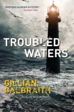 Galbraith, Gillian Troubled Waters