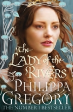 Gregory, Philippa Lady of the Rivers