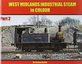 Terence Dorrity West Midlands Industrial Steam in Colour