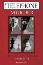 Ronald Bartle The Telephone Murder