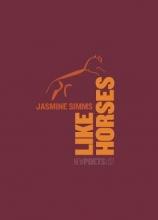Jasmine Simms Like Horses