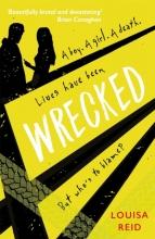Louisa Reid , Wrecked