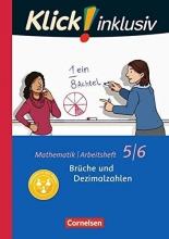 Jenert, Elisabeth,   Kühne, Petra,   Schindler, Maike,   Waslikowski, Verena Klick! inklusiv 5./6. Schuljahr - Brüche und Dezimalzahlen. Arbeitsheft 3