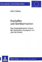 Ulrich Hossner Erschaffen Und Sichtbarmachen