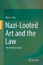 Professor Bruce L. Hay Nazi-Looted Art and the Law