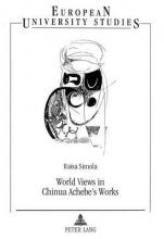 Simola, Raisa World Views in Chinua Achebe`s Works