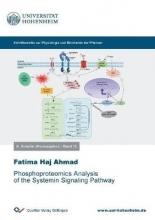 Fatima Haj Ahmad Phosphoproteomics Analysis of the Systemin Signaling Pathway