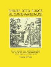 Ritters, Volker Philipp Otto Runge - Die hülsenbeckschen Kinder - Gedeutet nach der verborgenen Geometrie