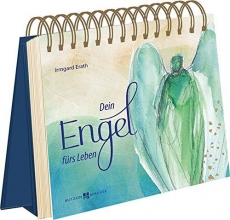 Erath, Irmgard Dein Engel fürs Leben
