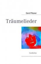 Pfitzner, Gerd Träumelieder