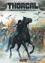 Yann Thorgal - Die Welten von Thorgal. Die Jugend von Thorgal 03. Runa