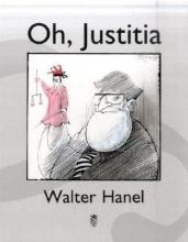 Hanel, Walter Oh, Justitia