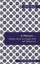 Pesata, Harald A Mensch ...