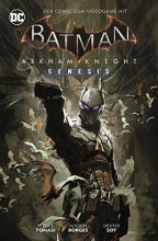 Tomasi, Peter J. Batman: Arkham Knight Genesis