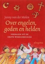 Janny van der Molen Over engelen, goden en helden