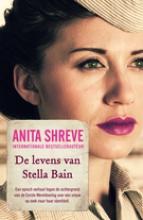 Shreve, Anita De levens van Stella Bain