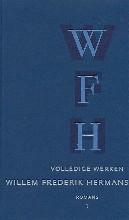 Willem Frederik  Hermans Volledige werken 1 Romans: Conserve, De tranen der acacia`s