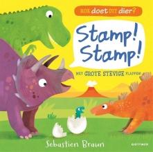 Sebastien Braun , Hoe doet dit dier? Stamp! Stamp!