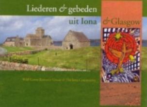 , Liederen en gebeden uit Iona & Glasgow