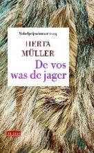 Herta  Müller De vos was de jager