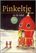 Dick Laan , Pinkeltje en de raket