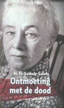 M.H.  Székely-Lulofs Ontmoeting met de dood