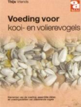 T.  Vriends Voeding voor kooi-en volierevogels