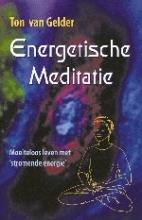 T. van Gelder , Energetische meditatie