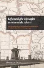 H. van Zwet , Lofwaerdighe dijckagies en miserabele polders