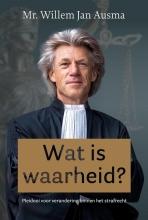 Willem Jan Ausma , Wat is waarheid?