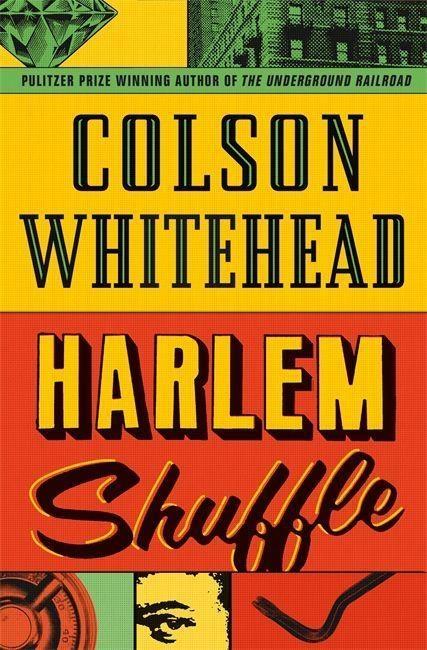 Colson Whitehead,Harlem Shuffle