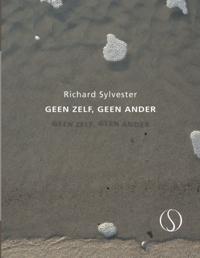 Richard Sylvester,Geen zelf, geen ander