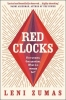 Zumas Leni, Red Clocks