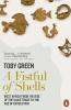 Green Toby, Fistful of Shells