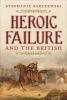 Stephanie Barczewski, Heroic Failure and the British