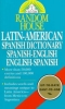 Random House, Latin-american Spanish DictionarySpanish-english/ English-spanish Dictionary