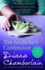 Chamberlain, Diane, Midwife`s Confession