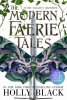 Black Holly, Modern Faerie Tales
