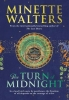 Minette Walters, The Turn of Midnight