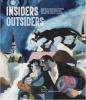 <b>Monica Bohm-Duchen</b>,Insiders/Outsiders